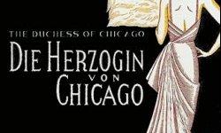 Герцогиня из Чикаго, спектакль